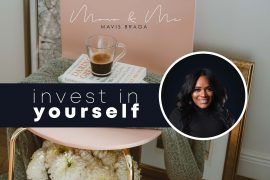 Mono & Me: Invest in yourself